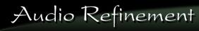 AUDIO REFINEMENT